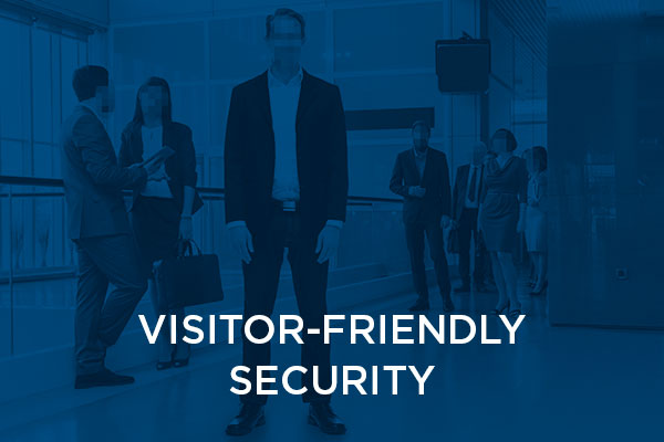 Visitor-friendly Security